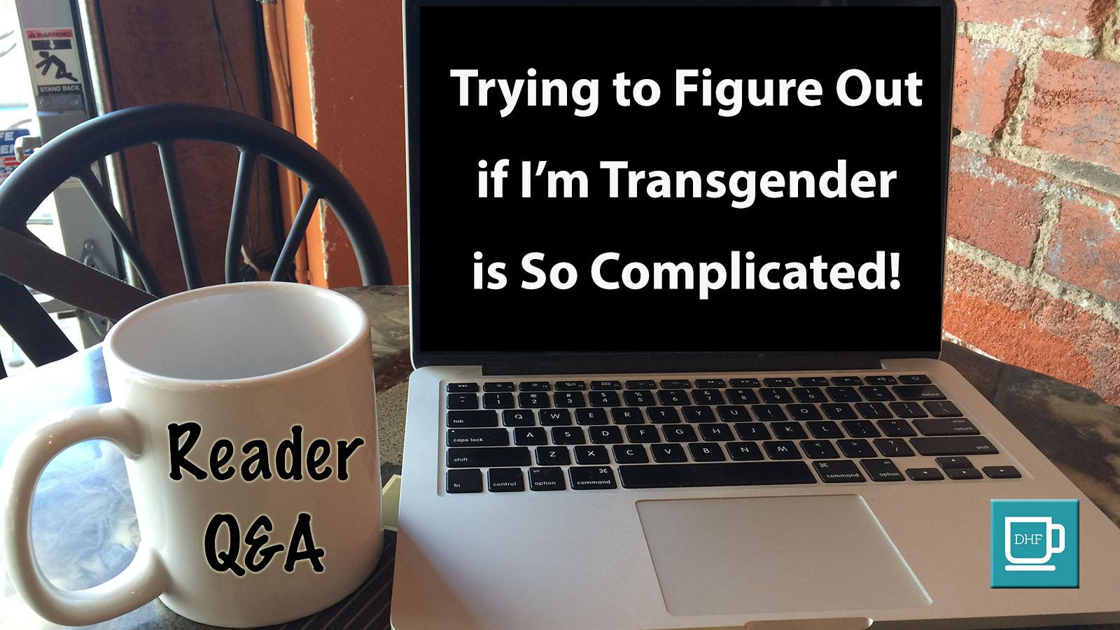 Transgender Questions