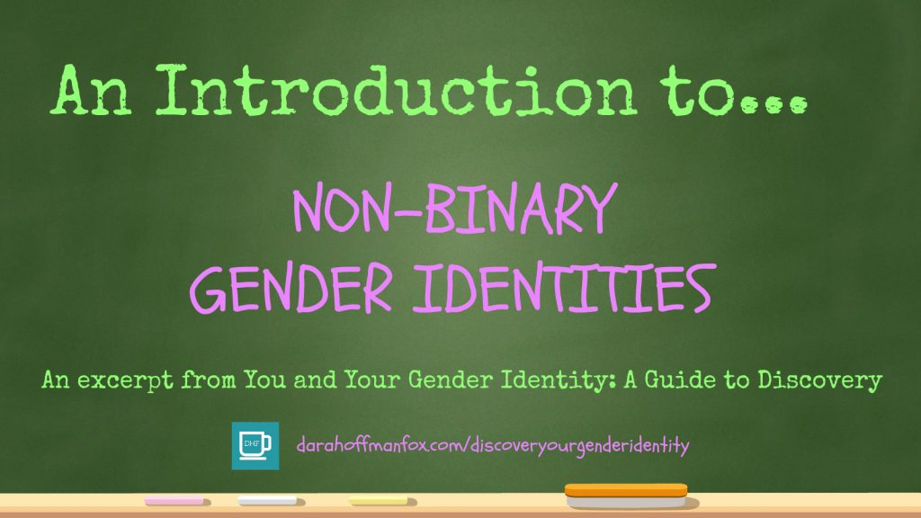 Non-Binary Gender Identities